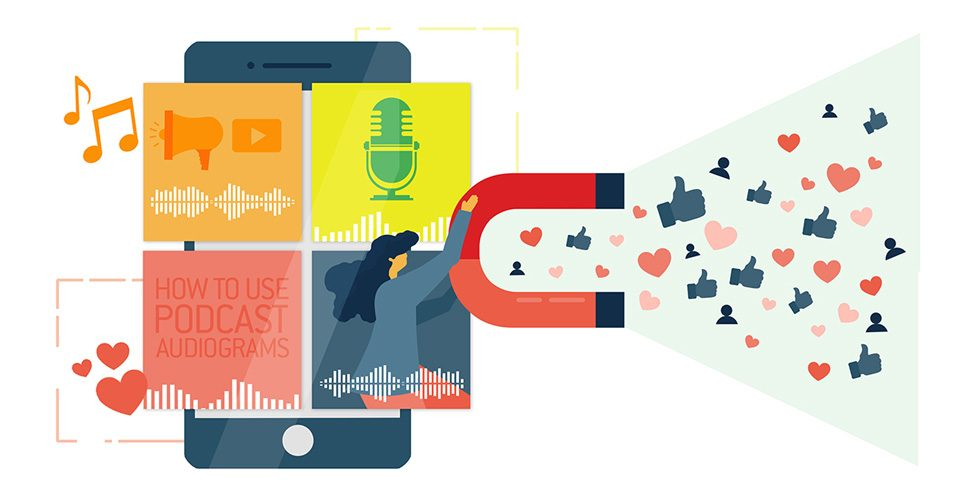 How-to-Use-Podcast-Audiograms-to-Engage-Your-Listeners-on-Social-Media