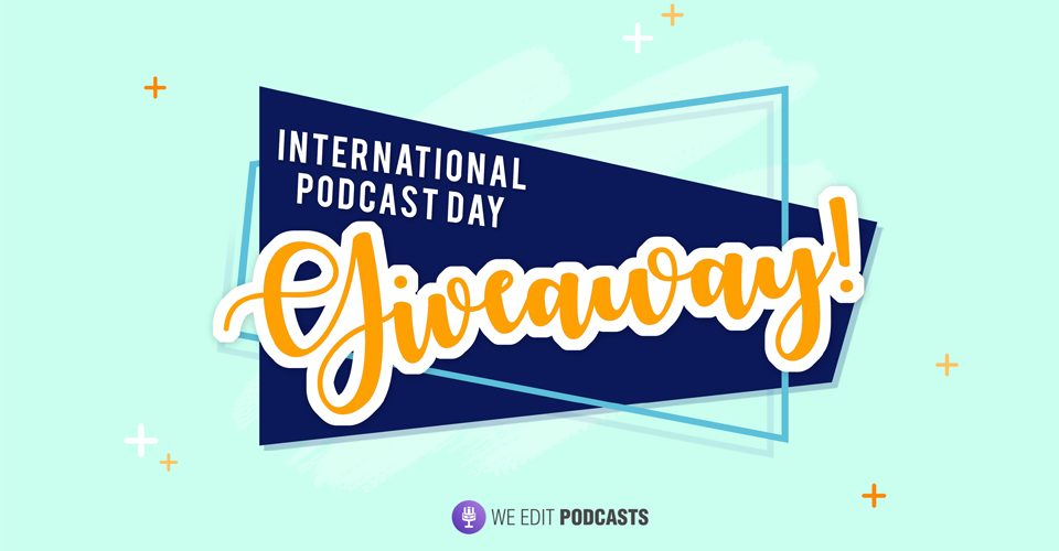 International-Podcast-Day-Giveaway-Blog-Feature-Image